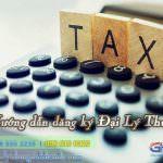 Hướng dẫn thủ tục đăng ký ngành nghề Đại Lý Thuế